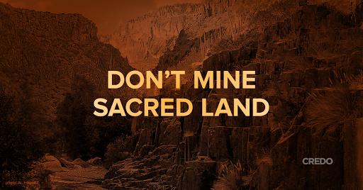 Don't Mine Sacred Land!